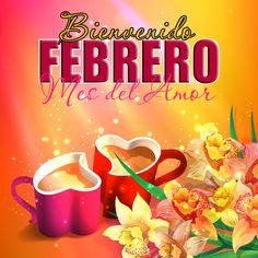 bienvenido+febrero+mes+del+amor+tazas+en+forma+de+corazon+y+flores+con+mensaje
