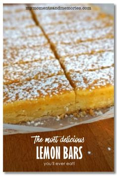 The most delish Lemon Bars ever! - My Moments and Memories