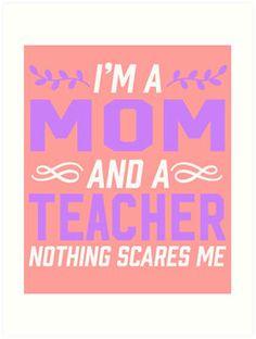 Mom & Teacher