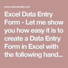 Excel Data Entry Form - Let me show you how easy it is to create a Data Entry Form in Excel with the following handy steps.