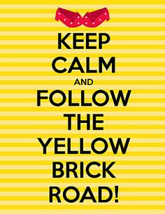 First Grade Glitter and Giggles: We're Off To See The Wizard.(plus freebie! Keep Calm Posters, Keep Calm Quotes, Me Quotes, Drake Quotes, Wisdom Quotes, Keep Clam, Keep Calm Signs, Keep Calm Carry On, Yellow Brick Road