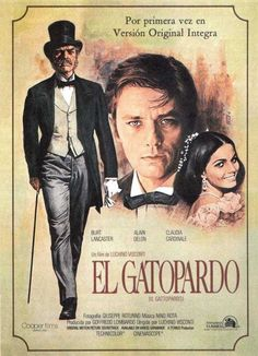 El gatopardo [Vídeo-DVD] = The Leopard / dirigida por Luchino Visconti Claudia Cardinale, Top Movies, Great Movies, Lancaster, Little Dorrit, Luchino Visconti, Love Posters, Alain Delon, Cinema Posters