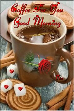 Good Morning Messages, Good Morning Greetings, Good Morning Images, Good Morning Quotes, Good Morning Today, Good Morning Coffee, Good Morning World, Morning Board, Coffee Gif
