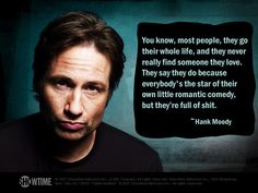 Californication -- Hank Moody