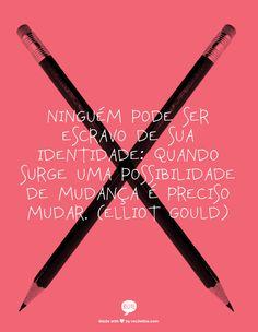 Mudar quando é preciso mudar. #FlaviaFerrari #DECORACASAS #aDicadoDia #FrasesdaFlavia #MensagemBoaSemana #MensagemBomDia