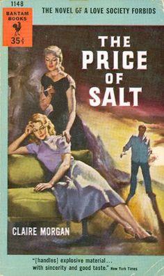 1) The Price of Salt, Claire Morgan (Patricia Highsmith), 1953