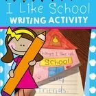 """Back to School Writing Activity  This file provides you with the templates for students to make a little """"Things I Like About School"""" writing bookl..."""