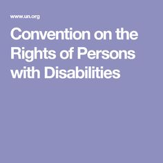 Convention on the Rights of Persons with Disabilities