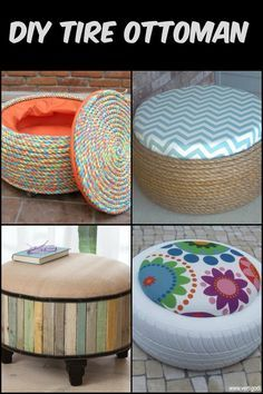 DIY Tire Ottoman : Turn old tires into beautiful ottomans! The only limit is your imagination. Turn old tires into beautiful ottomans! The only limit is your imagination. Turn old tires into beautiful ottomans! The only limit is your imagination.