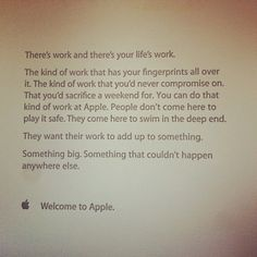 """If you're a new employee of Apple Corp. you might receive this letter on the first day at the office. Reminds me of the quote, """"People don't buy what you do, they buy why you do it."""" by Simon Sinek from TED talks."""