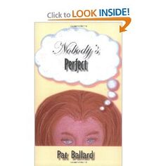 Nobody's Perfect by Pat Ballard, the Queen of Rubenesque Romances
