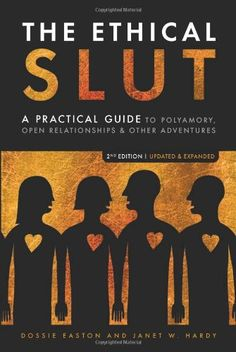 Bestseller Books Online The Ethical Slut: A Practical Guide to Polyamory, Open Relationships & Other Adventures Dossie Easton, Janet W. Hardy $11.55  - http://www.ebooknetworking.net/books_detail-1587613379.html