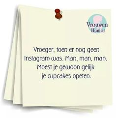 . Dutch Quotes, Quote Of The Day, Haha, Cards Against Humanity, Funny, Instagram, Ideas, Ha Ha, Thoughts