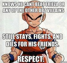 Yes, unlike a certain other someone we know *ahem* Yamcha