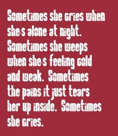 Warrant - Sometimes She Cries - song lyrics, song quotes, songs, music lyrics, music quotes,