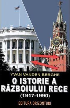 O Istorie A Razboiului Rece (1917-1990) – Yvan Van Den Berghe Den, Books, Movie Posters, Movies, Libros, Films, Book, Film Poster, Cinema