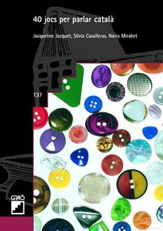 40 jocs per parlar català - Jocs q esdevenen dinàmiques de cohesió #Graó Document, Conte, Classroom Management, Book Worms, Language, College, Teaching, Books, Products