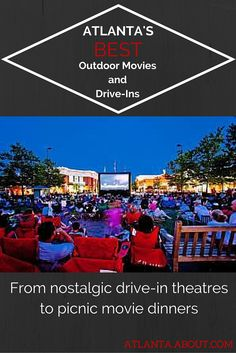 Whether you want to feel the nostalgia of Atlanta's only drive-in theatre or feast on a picnic dinner with your family while watching a recent Hollywood hit, there will be something everyone in the family can agree on.
