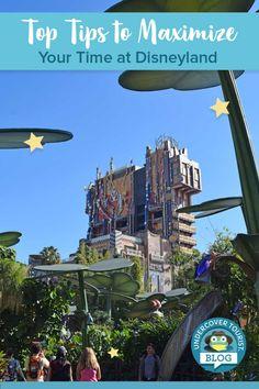 Maximize Your Time at Disneyland