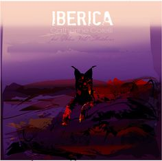 New music by Catherine Corelli. Here. Now. Iberica!