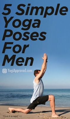 5 yoga poses for men to get you confident on the mat.