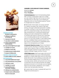 "Caramel popcorn hot fudge sundaes. I saw this in ""The Big Chill"" in Martha Stewart Living July August 2014."