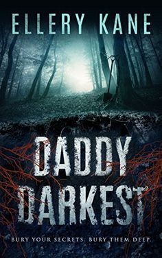 Daddy Darkest (Doctors of Darkness Book 1) by Ellery A. Kane, http://www.amazon.com/dp/B07192QCP2/ref=cm_sw_r_pi_dp_x_IgtszbGAHY3QQ
