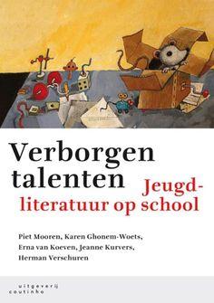 Verborgen talenten : jeugdliteratuur op school