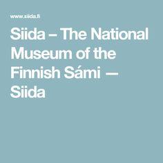 Siida – The National Museum of the Finnish Sámi — Siida