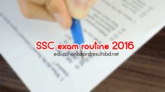 SSC Exam Routine 2016 for All education boards - Education Board Results BD
