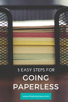 5 Easy Steps to Start Going Paperless Digital Office Scanning App Home Scanners Dropbox Organizing Life Hacks Paperwork