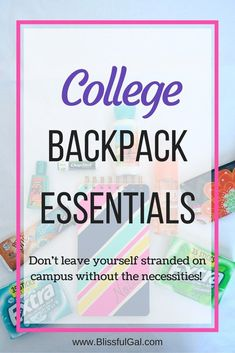 College backpack essentials - What do you always have in your college backpack? If you commute to school make sure you don't leave without any of these items on the list or you'll be sorry!