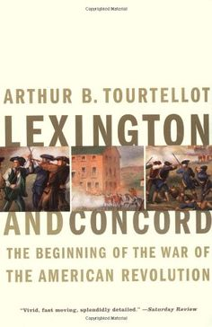 Lexington and Concord: The Beginning of the War of the Am... https://www.amazon.com/dp/0393320561/ref=cm_sw_r_pi_dp_x_wh49yb3D7FAPH