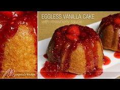 Eggless Vanilla Mini Cakes, they are simply delicious. These cakes are moist and soft with the perfect amount of sweetness. The vanilla cake is nicely paired with hot strawberry sauce. Indian Veg Recipes, Indian Dessert Recipes, Sweets Recipes, Vegetarian Recipes, Strawberry Vanilla Cake, Strawberry Sauce, Eggless Recipes, Cooking Recipes, Sauce Recipes