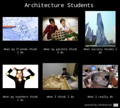 Architecture Memes | ... engineer architectural engineering architecture architecture student