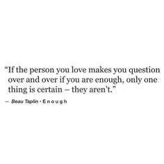 Messed Up Quotes, Know Your Worth Quotes, Confused Quotes, Stop Trying Quotes, Try Quotes, Mood Quotes, I Tried Quotes, You Are Enough Quote, Not Good Enough Quotes