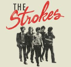 "I love the way that ""Strokes"" is written in this nice image."