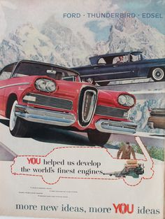 Vintage Cars 1958 Ford Thunderbird Edsel car vintage advertisement with red and blue. Old Advertisements, Car Advertising, Edsel Ford, American Classic Cars, Ford Thunderbird, Us Cars, Old Ads, Ford Motor Company, Retro Cars