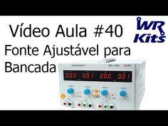 FONTE AJUSTÁVEL PARA BANCADA | Vídeo Aula #40