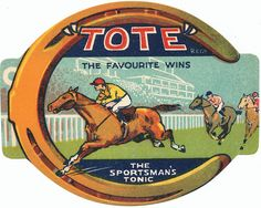 """A large and superb vintage old pop or soda label with a gambling / racing theme. Tote - The Sportsmans Tonic would no doubt have gone down well at any race meeting. Lovely scene of a race meeting with horses, jockey ad stand with the winner running into a large horseshoe. Its a testament to the clever marketing and advertising of yesteryear. Take a cheap to produce bottle of soda, flavoured with syrup and rebadge it as a """"Sportsman Tonic"""". Yep, Tote is yet another vanished drink!"""