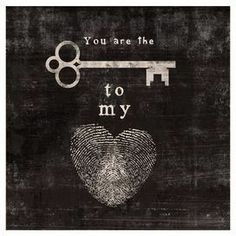 You are the key to my heart <3