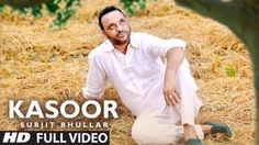 Kasoor Lyrics – Surjit Bhullar