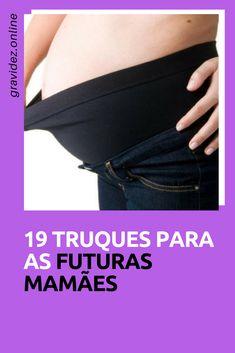 Truques na gravidez para facilitar a vida