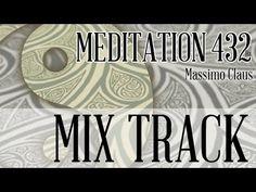 Massimo Claus - Meditation 432 Hz - Mix Track #meditation432 #meditation #mindfulness
