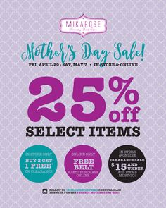 Our Mother's Day Sale is here! Find that perfect gift for my by checking out our website or in store deals! mikarose.com