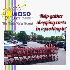 help gather shopping carts in a parking lot Down Syndrome Day, Shopping Carts, Random Acts, Parking Lot, Acting, Market Baskets, Parking Space
