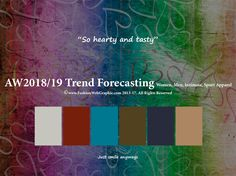 AW2018/2019 Trend Forecasting for Women, Men, Intimate, Sport Apparel - So hearty and tasty www.JudithNg.com