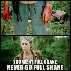 "Full Shane. Actually, a new term. ""Full Lizzie"". #TheWalkingDead"