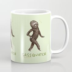 Buy Sassquatch Coffee Mug by sophiecorrigan. Worldwide shipping available at Society6.com. Just one of millions of high quality products available.