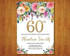 Invitación de cumpleaños 60 para las mujeres. Invitación de cumpleaños floral. Invitación de cumpleaños de oro. 40 50 70 80 90 cualquier edad. Digital para imprimir.
